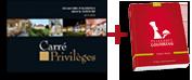 Guide Carré Privilèges + Passeport Gourmand Centre-Alsace