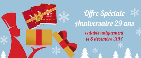 Offre Spéciale Anniversaire 29 ans valable uniquement le 8 décembre 2017