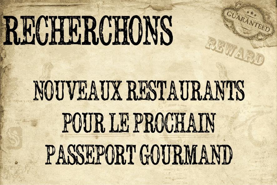 Wanted. recherchons nouveaux restaurants pourle prochain passeport gourmand